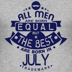 july men equal best born month logo T-Shirts - Men's Slim Fit T-Shirt