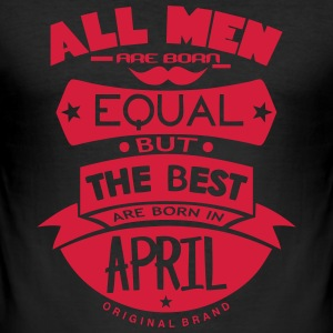 april men equal best born month logo T-Shirts - Men's Slim Fit T-Shirt