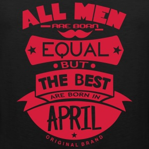 april men equal best born month logo Sports wear - Men's Premium Tank Top