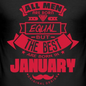 january men equal best born month logo Tee shirts - Tee shirt près du corps Homme