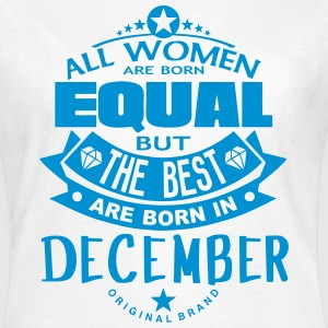 december women equal best born month T-Shirts - Women's T-Shirt