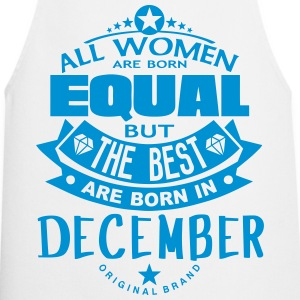december women equal best born month  Aprons - Cooking Apron