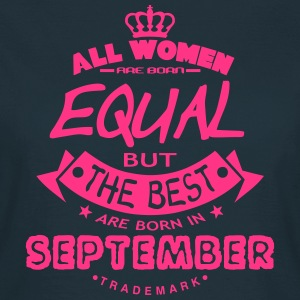 september women equal best born month T-Shirts - Women's T-Shirt