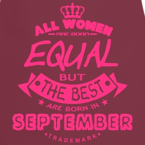 september women equal best born month  Aprons - Cooking Apron