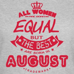 august women equal best born month logo Magliette - Maglietta da donna