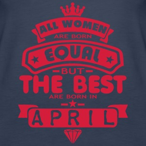 april women equal best born month logo Tops - Women's Premium Tank Top