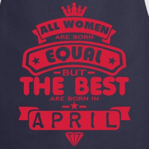 april women equal best born month logo Grembiuli - Grembiule da cucina