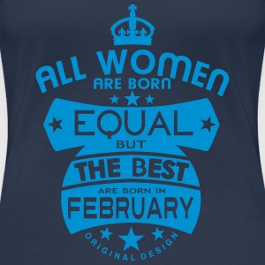 february women equal best born month T-Shirts - Women's Premium T-Shirt