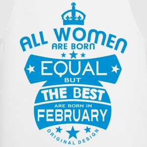 february women equal best born month Grembiuli - Grembiule da cucina