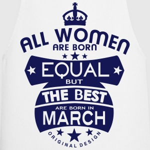 march women equal best born month logo  Aprons - Cooking Apron