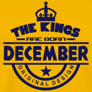 december kings born birth month crown Tee shirts - T-shirt Premium Homme