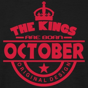 october kings born birth month crown Tee shirts - T-shirt Homme