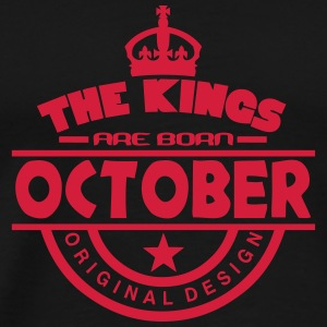 october kings born birth month crown T-Shirts - Men's Premium T-Shirt