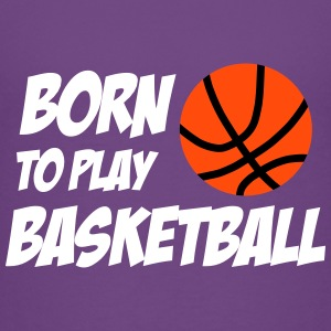 Born to play Basketball T-shirts - Maglietta Premium per bambini
