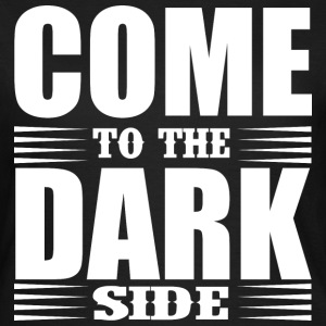 Come to the dark side Tee shirts - T-shirt Femme