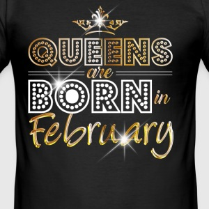 February - Queen - Birthday - 2 T-shirts - Slim Fit T-shirt herr