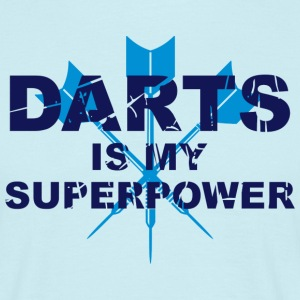 darts is my superpower  T-Shirts - Männer T-Shirt