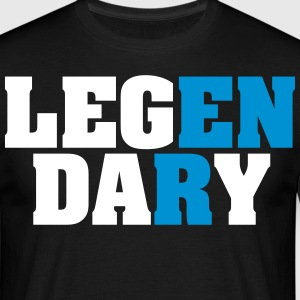 Legendary | Leg Day | Funny Gym Shirt T-shirts - Mannen T-shirt