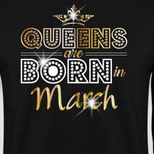 March - Queen - Birthday - 2 Hoodies & Sweatshirts - Men's Sweatshirt