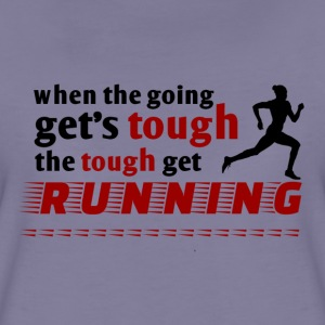the tough get running  - Frauen Premium T-Shirt
