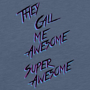 They call me awesome - Mannen Premium T-shirt