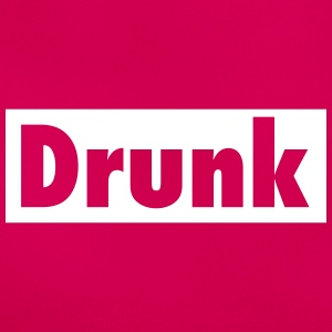 Drunk T-Shirts - Frauen T-Shirt