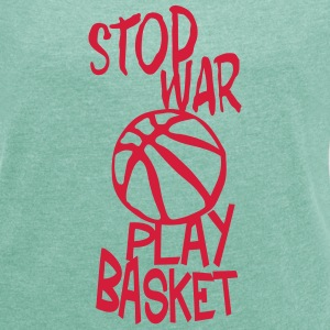 basketball play stop war quote citation T-Shirts - Women's T-shirt with rolled up sleeves