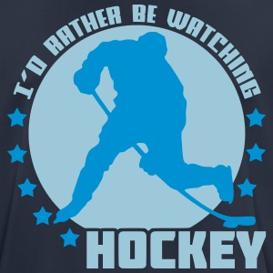 I'd Rather Be Watching Hockey T-Shirts - Men's Breathable T-Shirt