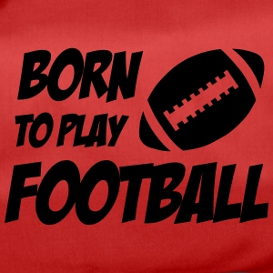 Born To Play Football Väskor & ryggsäckar - Sac de sport