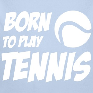 Born to play Tennis Babybody - Body orgánico de manga larga para bebé