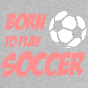 Born to play Soccer Babytröjor - Baby-T-shirt