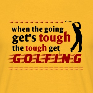 the tough get golfing - Männer T-Shirt