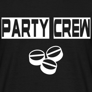 Party Crew  T-Shirts - Männer T-Shirt