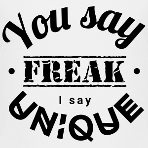 you say freak I say unique casting spells individually Shirts - Teenage Premium T-Shirt