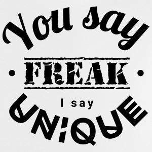 you say freak I say unique casting spells individually Babytröjor - Baby-T-shirt