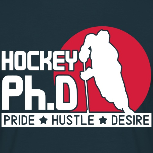 Hockey Ph.D Pride Hustle Desire