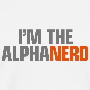 I'm the Alphanerd Big Bang Geek insane - Männer Premium T-Shirt
