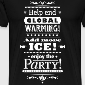 help end global warming more ice cocktail party - Männer Premium T-Shirt