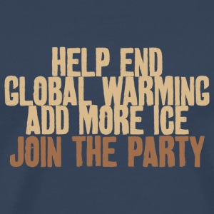 Help end global warming! Cocktail Party Klima - Männer Premium T-Shirt