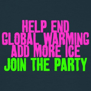 Stop Global Warming Cocktail Party Klimawandel Ök - Männer T-Shirt