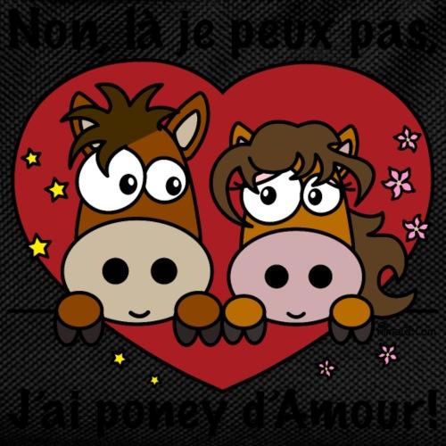 Je Peux Pas, J'ai Poney d'Amour