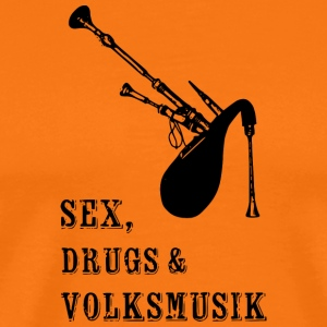 Sex, Dreugs and Volksmusik - Männer Premium T-Shirt