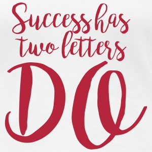 Handwritten Quote: Success T-shirts - Vrouwen Premium T-shirt
