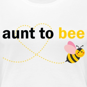 Aunt To Bee T-Shirts - Women's Premium T-Shirt
