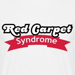 Weiß Red Carpet Syndrome © T-Shirts - Männer T-Shirt