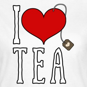 I love Tea T-Shirts - Frauen T-Shirt