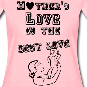 Mother's love is the best love  T-Shirts - Women's Premium T-Shirt