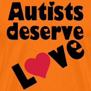 Autists deserve Love T-Shirts - Men's Premium T-Shirt