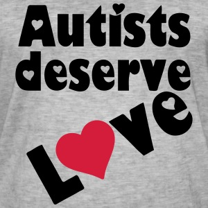 Autists deserve Love T-Shirts - Men's Vintage T-Shirt