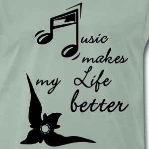 Music makes my Life better T-Shirts - Männer Premium T-Shirt